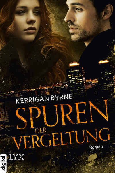 Spuren der Vergeltung (German) by Kerrigan Byrne